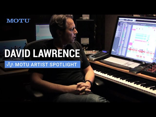 MOTU Artist Profile: film composer David Lawrence