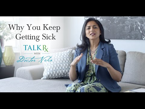 Why You Keep Getting Sick