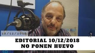Baby Etchecopar Editorial 10/12/2018 No Ponen Huevo