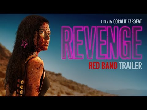 REVENGE [RED BAND Trailer] – In Theaters & On Demand May 11th