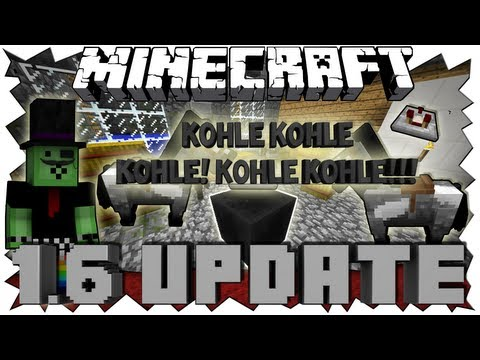 Minecraft 1.6 UPDATE - KOHLE KOHLE - KOHLE KOHLE KOHLE!!! - Snapshot 13w18a Review [Full-HD Deutsch]
