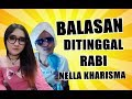 BALASAN DITINGGAL RABI   NELLA KHARISMA (Official Video Parody)