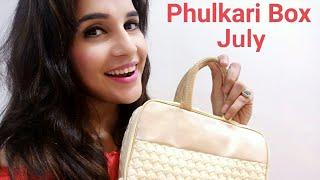 Phulkari Box July 2018 |  Unboxing & Review |