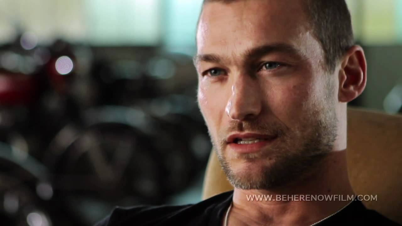 Andy Whitfield Be Here Now