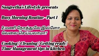 Busy Day Routine | Cooking | Cleaning | Getting Ready | Time Management tips in Kitchen