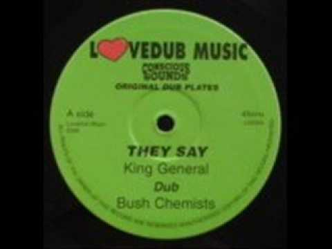 King General & Bush Chemists - They Say