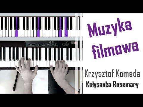 Nauka Gry Na Pianinie - Krzysztof Komeda - Dziecko Rosemary | Lullaby