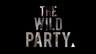 The Wild Party Interviews Part 1