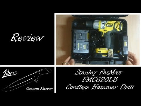 Stanley FatMax FMC620LB Cordless Hammer Drill Review