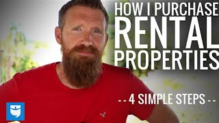 How I Purchase My Rental Properties (The Four Step Process!)