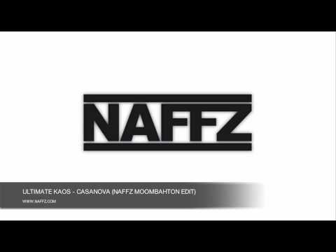 Ultimate Kaos - Casanova (Naffz Moombahton Edit) [FULL SONG]