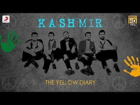 Kashmir - Official Lyric Video | The Yellow Diary | Lyric Videos 2018