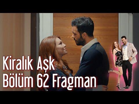 Kiralık Aşk 62. Bölüm Fragman