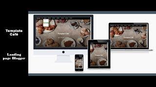 Tutorial Plantilla Landing page Blogger  - Template Cafe