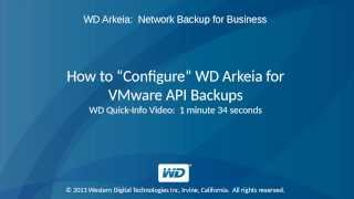 WD Arkeia: How to Configure WD Arkeia for VMware API Backups