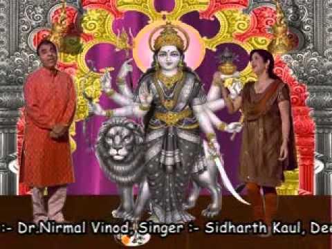 Vaishno Devi Bhajan By Sidharth Kaul &deepali Wattal Music Kuldeep Saproo video
