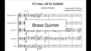 O Come, All Ye Faithful - for Brass Quintet - Arr. Clark Cothern (1957 -  ) [BMI]