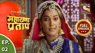 Bharat Ka Veer Putra - Maharana Pratap - Episode 2 - 28th May 2013