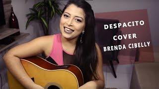 Despacito - Luis Fonsi (Brenda Cibelly cover)