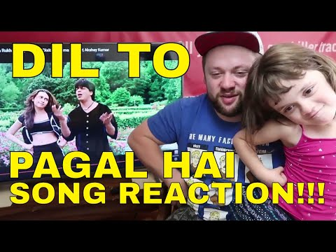 DIL TO PAGAL HAI Reaction!!!