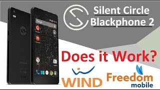 Silent Circle Blackphone 2 BP2 AWS TEST Wind Mobility Freedom Mobile 103EUR 150CAD 107USD