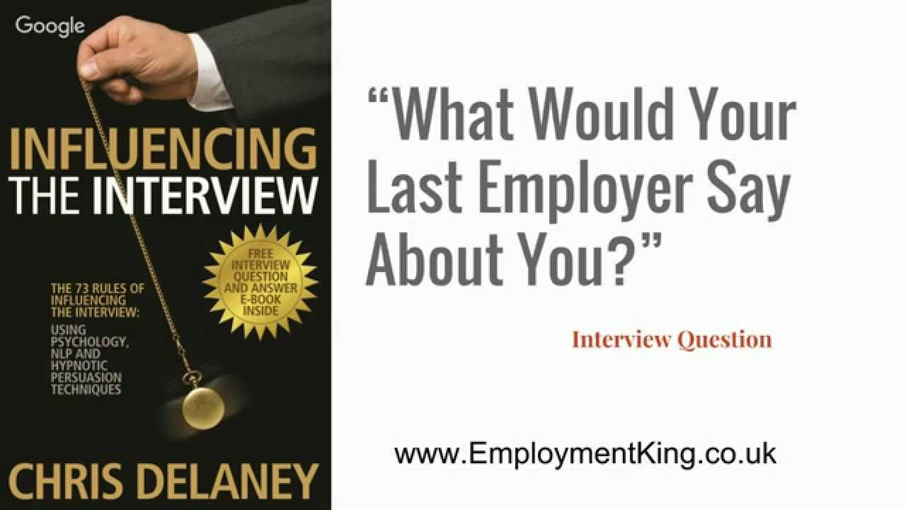 How To Answer The Question What Would Your Last Boss Say