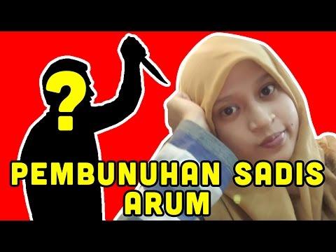 LAGI MAHASISWA DIBUNUH!! Pembunuhan Sadis Tri Ari Yani Puspo Arum Mahasiswa Esa Unggul #1