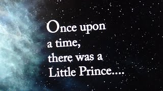 The Little Prince (audio and visual storytelling)