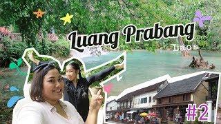 [Travel Vlog] Luang Prabang - สะบายดี ที่หลวงพระบาง #2