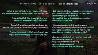 Kub Qav Kaws Vaj -  Txhob Thuam Poj Laib (Official Audio Instrumental+Lyric)