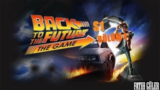 Back To The Future [EP1] Bölüm 1