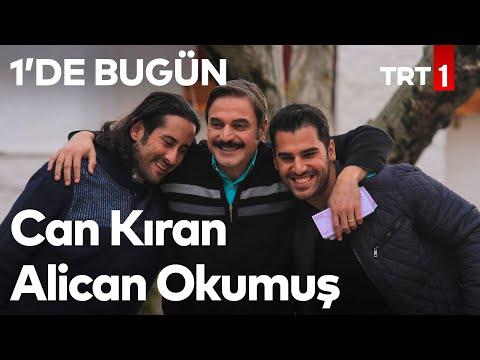 1'de Bugün - Kalk Gidelim /  Can Kıran ve Alican Okumuş (17 Mart 2018)