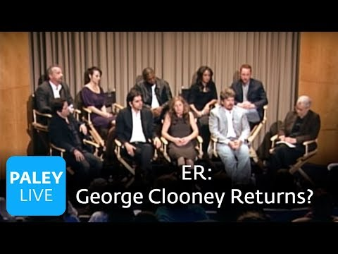 ER - The Return of George Clooney? (Paley Center)