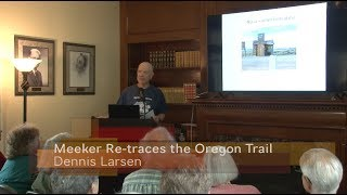 Schmidt House History Talks - Meeker Re-traces the Oregon Trail