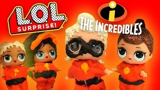 LOL Surprise Dolls Perform The Incredibles Movie! Starring Coconut QT, Fancy and Vacay Babay!