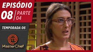 MASTERCHEF BRASIL (12/05/2019) | PARTE 4 | EP 08 | TEMP 06
