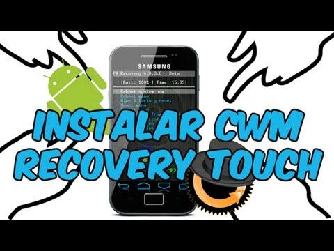 Instalar CWM Recovery Touch para el Galaxy Ace