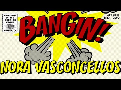 Nora Vasconcellos - Bangin!