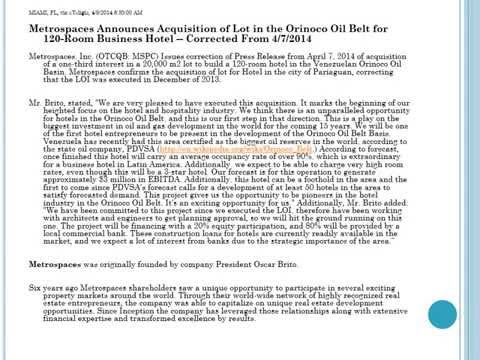 Metrospaces Announces Acquisition of Lot in the Orinoco Oil Belt for