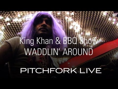 The King Khan And Bbq Show - Waddlin Around