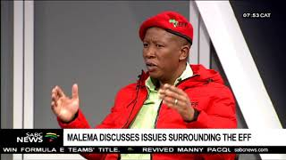 Malema discusses issues surrounding the EFF