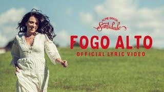 Aline Brasil - Fogo Alto (Official Lyric Video) - CD SANTIDADE
