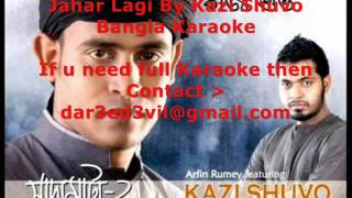 Jahar Lagi By Kazi Shuvo Bangla Karaoke