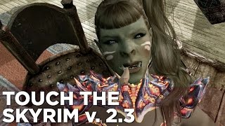 Touch the Skyrim Ep. 8: Susan Crushbone throws a JARL SEX PARTY [Epilepsy Warning]