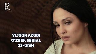 Vijdon azobi (o'zbek serial) | Виждон азоби (узбек сериал) 23-qism
