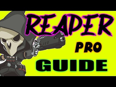 Overwatch - Reaper Pro Tips and Tricks to Victory!!