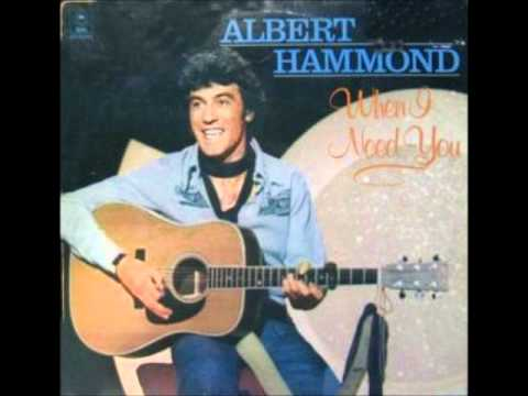 Albert Hammond - When I Need You