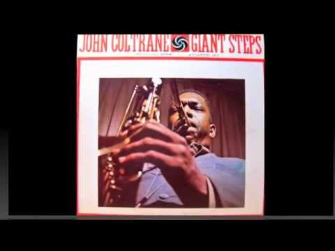 John Coltrane. Giant Steps.
