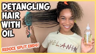 EASY How To: Detangle Curly Hair With Oil | Reduce Split Ends & Breakage!