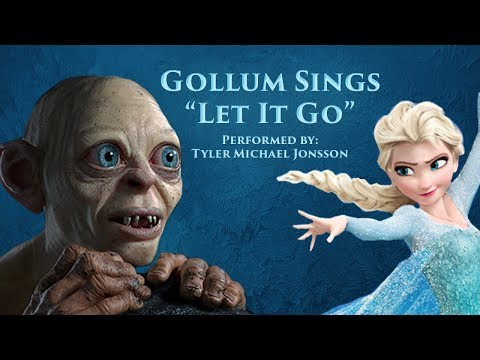 Let It Go - Gollum Cover - Frozen (Soundtrack)